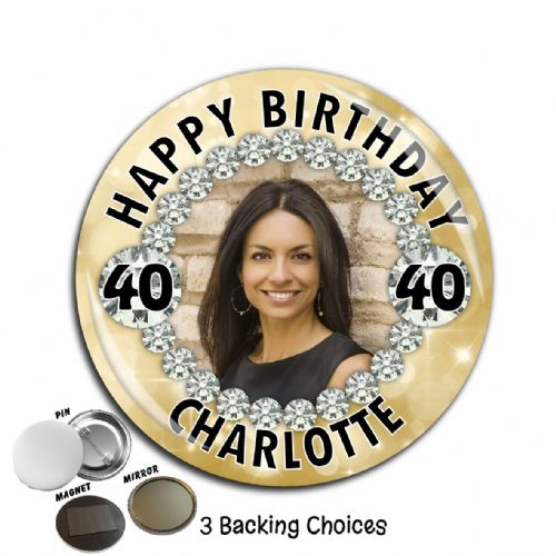 Large 75mm Personalised Diamond Happy Birthday PHOTO Badge N67 (Pin / Magnet / Mirror Backing)